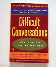 DIFFICULT CONVERSATIONS How To Discuss What Matters Most ~ Stone Patton Heen