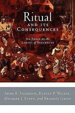 Ritual and Its Consequences: An Essay on the Limits of Sincerity, Simon, Michael