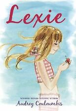 Lexie by Audrey Couloumbis (2011, Hardcover)