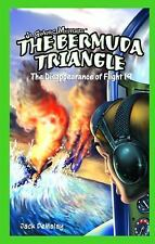 The Bermuda Triangle: The Disappearance of Flight 19 (JR. Graphic Myst-ExLibrary