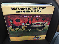 Dirty John's Hot Dog Stand w/Kenny Paulson Return from the Dead vinyl LP 1970