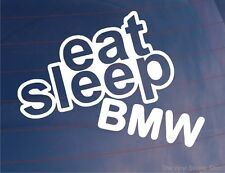 Comer dormir Bmw Funny euro car/motorbike/window / bumper/laptop calcomanía / etiqueta adhesiva