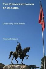 The Democratization of Albania: Democracy from Within