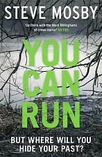 You Can Run by Steve Mosby (Paperback, 2017)