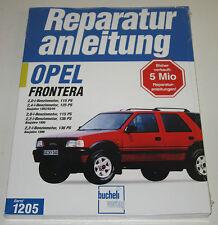Reparaturanleitung Opel Frontera A 115 PS / 125 / 136 / 5 Türer 1991 - 1998 NEU!