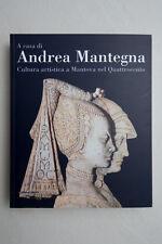 ANDREA MANTEGNA - Cultura artistica a Mantova nel Quattrocento  2006 Silvana Ed.