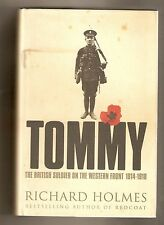 Tommy : The British Soldier on the Western Front 1914-18 - Richard Holmes