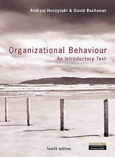Organizational Behaviour: An Introductory Text by Huczynski, Andrzej, Buchanan,