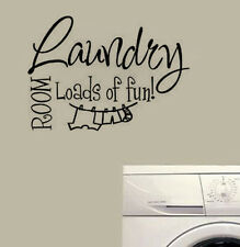 Wall Sticker Decal Quote Vinyl Art Lettering Laundry Room Loads of Fun