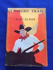 GUNSIGHT TRAIL - FIRST EDITION BY ALAN LE MAY