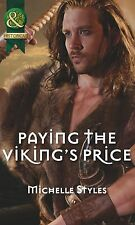 Paying the Viking's Price (Mills & Boon Historical) Michelle Styles Very Good Bo