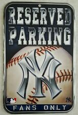 NEW YORK YANKEES FANS ONLY RESERVED PARKING SIGN BAR BASEMENT MAN CAVE JETER