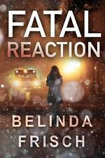 Fatal Reaction (Paramedic Anneliese Ashmore Mysteries)  (ExLib)