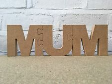 mdf Mother's Day 'MUM', free standing DIY wooden jigsaw effect name / letters