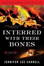 Interred with Their Bones by Jennifer Lee Carrell (2008, Paperback)