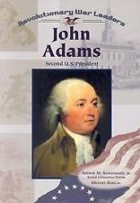 John Adams: Second U.S. President (Revolutionary War Leaders)