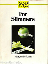 500 Recipes for Slimmers by Margurite Patten (1984 paperback)