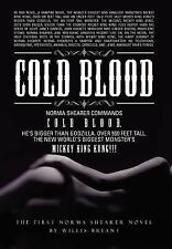 Cold Blood by Willis Bryant (2012, Hardcover)