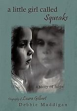 a little girl called Squeaks: a story of hope