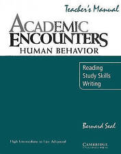 Academic Encounters: Human Behavior Teacher's manual: Reading, Study Skills, and