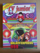 TV JUNIOR n°6  1982 Galaxy Express 1999 Marco Giumbolo ed. ERI RAI  [G419A]