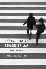 The Expressive Powers of Law : Theories and Limits by Richard H. McAdams...
