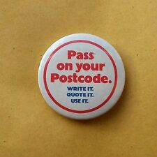 1980s BADGE PASS ON YOUR POSTCODE UK POST OFFICE ADVERTISING CAMPAIGN WHITE VGC