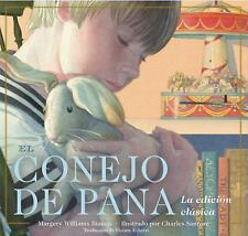 El Conejo de Pana la Edicion Clasica by Margery Williams (2014, Board Book)