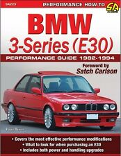 BMW 3-Series E30 Performance Guide 82-94 WORKSHOP REPAIR RESTORE MODIFY MANUAL