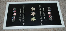 Home Decor Inspirational Life Wall Sign Plaque Black White Multi Floral