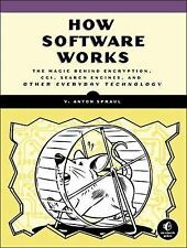 How Software Works : The Magic Behind Encryption, CGI, Search Engines, and...