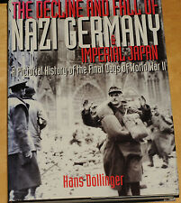 The Decline And Fall Of Nazi Germany & imperial japan hans Dollinger 1997