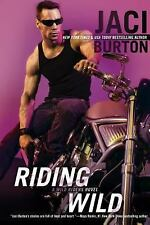 A Wild Riders Novel: Riding Wild 1 by Jaci Burton (2008, Paperback)