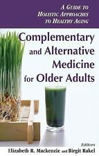 Complementary and Alternative Medicine for Older Adults: Holistic Appr-ExLibrary