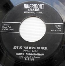 BUDDY CUNNINGHAM 1958 Pop 45 HOW DO YOU THANK AN ANGEL I CAN'T USE MY HEART jr12