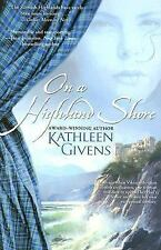On a Highland Shore Givens, Kathleen Paperback
