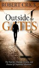 Outside the Gates: The Need for Theology, History, and Practice of Chaplaincy Mi