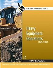 Heavy Equipment Operations Level Three Trainee Guide Second Edition NCCER Con