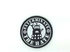 Exterminate The Hate Dr Who Dalek  Cosplay PVC Airsoft Patch