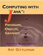 Computing with Java: Programs, Objects, Graphics (2nd Edition)