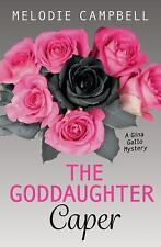 Rapid Reads: The Goddaughter Caper by Melodie Campbell (2016, Paperback)