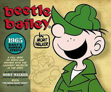 Beetle Bailey: The Daily & Sunday Strips 1965, Mort Walker, Good, Hardcover