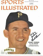 PITTSBURGH PIRATES FRANK THOMAS. AUTOGRAPH. 1958 SPORTS ILLUSTRATED COPY. +PHOTO
