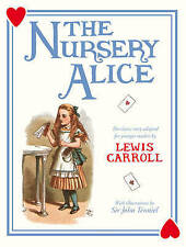 The Nursery Alice, Carroll, Lewis, New Book