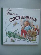Die Linzer Grottenbahn Bilderbuch