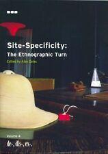 Site-Specificity in Art: the Ethnographic Turn: 4 (De-, dis-, ex-), et al, Baumg