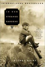 In Our Strange Gardens (English and French Edition) by Michel Quint