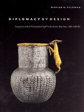 Diplomacy by Design : Luxury Arts and an International Style in the Ancient...