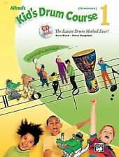 Alfred's Kid's Drum Course 1 (Book & CD) (Kid's Courses!), Houghton, Steve, Blac