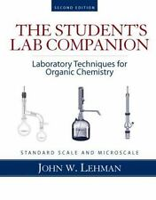 The Student's Lab Companion: Laboratory Techniques for Organic Chemistry, 2nd Ed